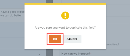 Click the OK button to go ahead and duplicate the field