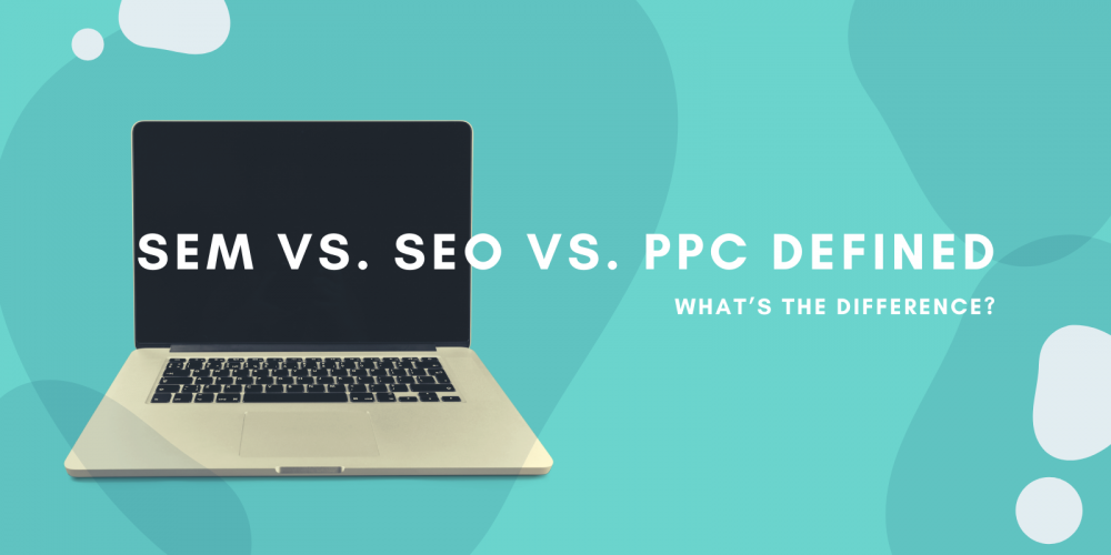 SEM vs. SEO vs. PPC Defined: What's the Difference? via @searchmastergen