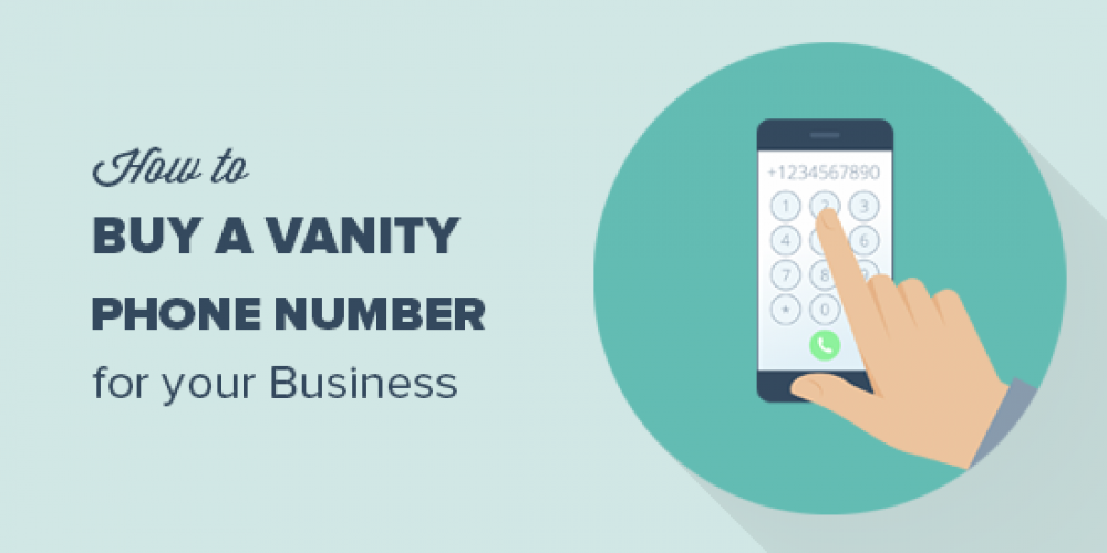 How to Buy a Vanity Phone Number for Your Website (in 5 Minutes)