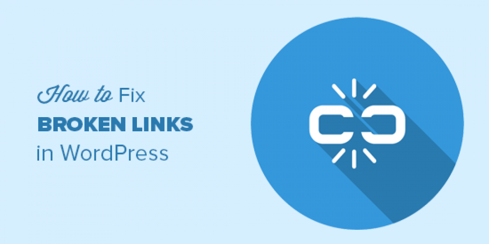How to Find and Fix Broken Links in WordPress (Step by Step)