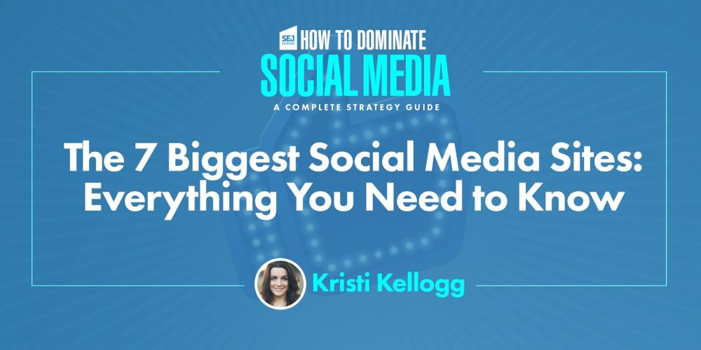The 7 Biggest Social Media Sites in 2020 via @KristiKellogg