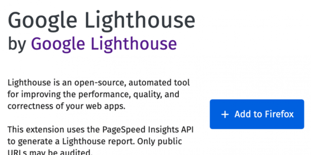 New Google Lighthouse extension for Firefox goes live