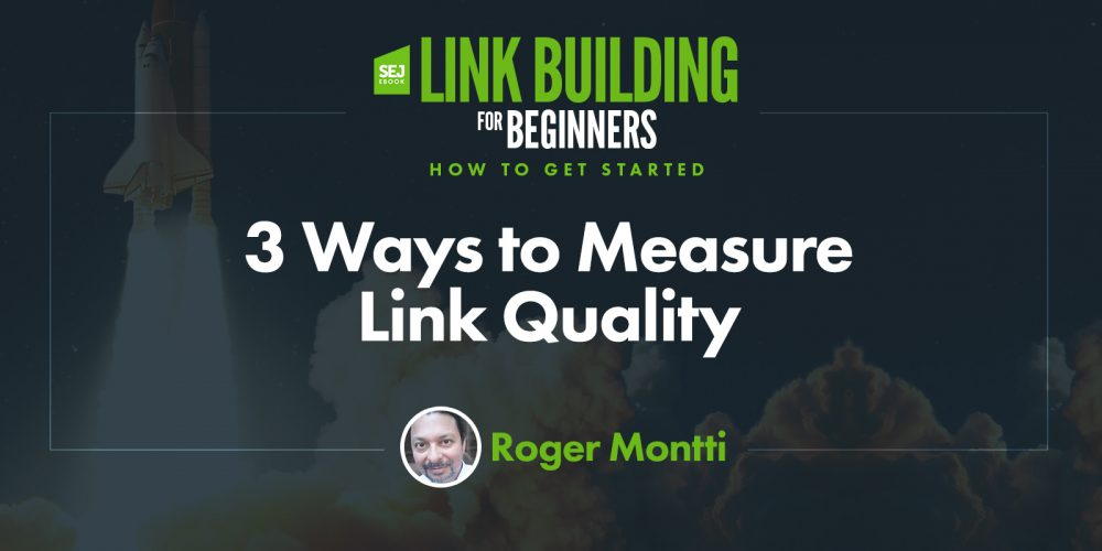 3 Ways to Measure Link Quality via @martinibuster
