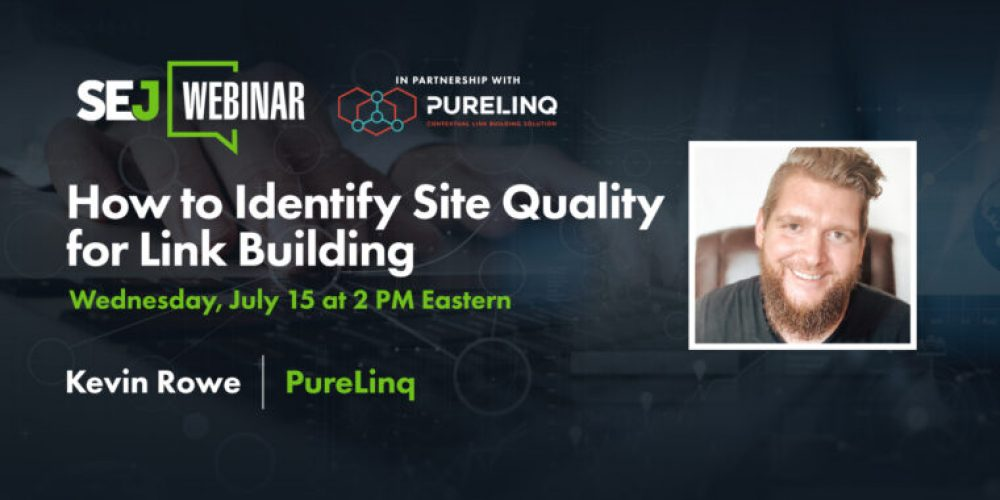 How to Identify Site Quality for Link Building [Webinar] via @brentcsutoras