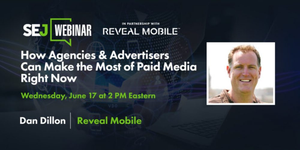 How Advertisers Can Make the Most of Paid Media Right Now [Webinar] via @brentcsutoras