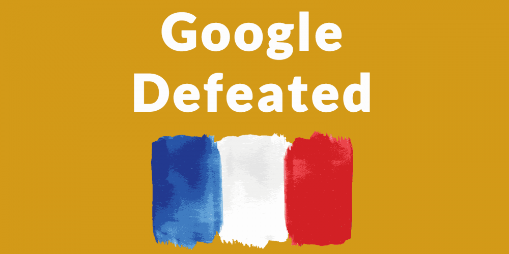 Google Suffers Major Defeat – Must Pay French Publishers via @martinibuster