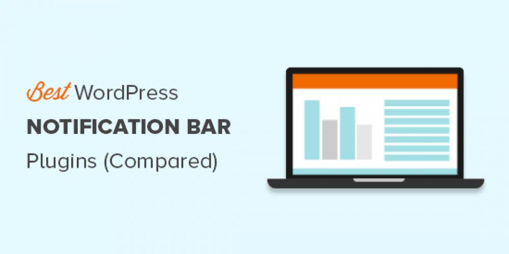 8 Best WordPress Notification Bar Plugins (Compared)