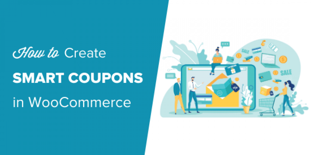 How to Create Smart Coupons in WooCommerce