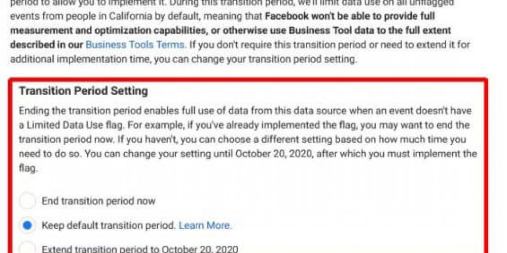 Facebook's default Limited Data Use period ends Aug. 1: How to stay CCPA compliant
