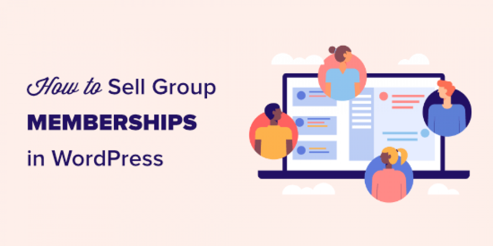 How to Sell Group Memberships in WordPress for Corporate Teams