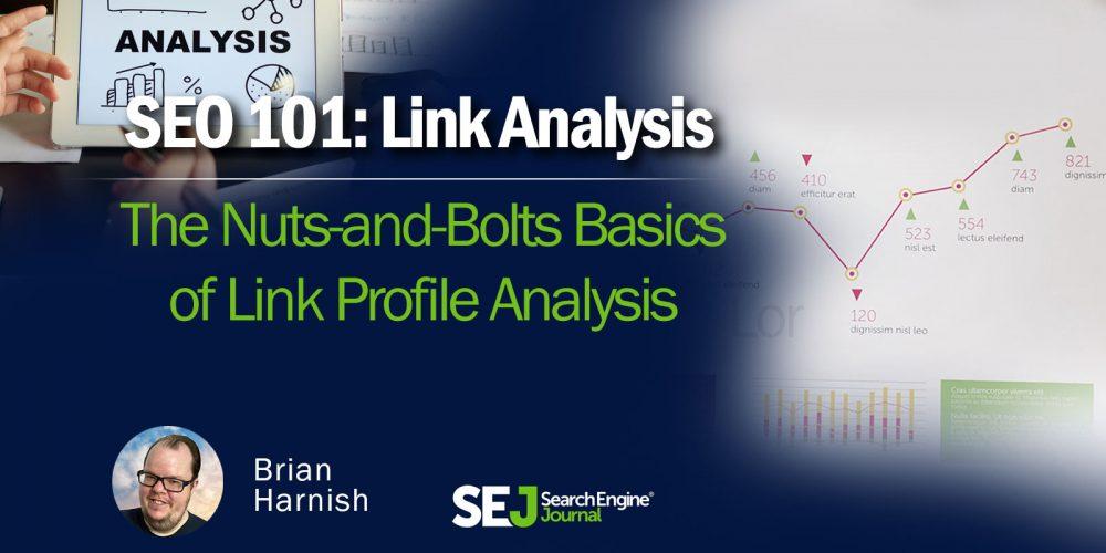 The Basics of Link Profile Analysis via @BrianHarnish