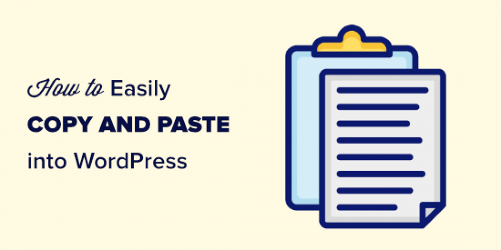 How to Copy and Paste in WordPress without Formatting Issues