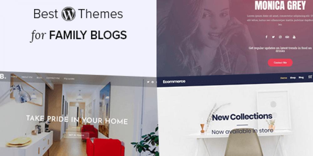21 Best WordPress Themes for Family Blogs (2020)