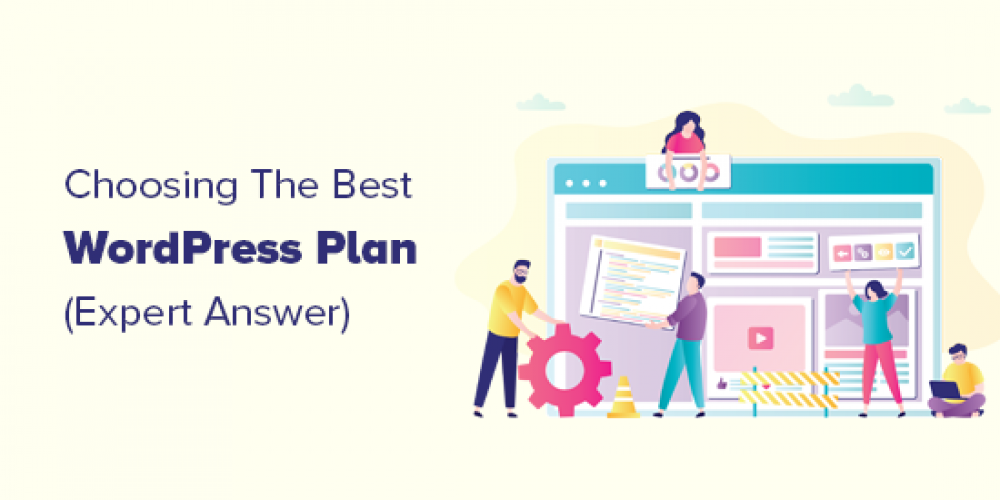 Which WordPress Plan Should You Use? (Expert Answer)