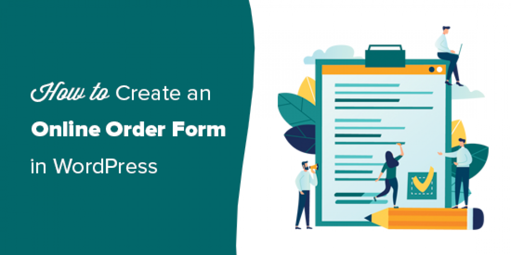 How to Create an Online Order Form in WordPress (Step by Step)