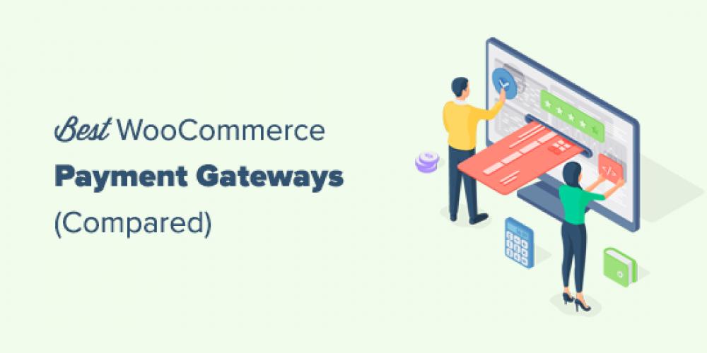 6 Best WooCommerce Payment Gateways for WordPress