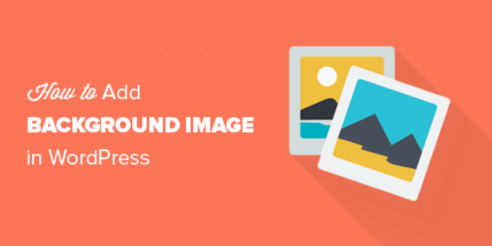 How to Add a Background Image in WordPress