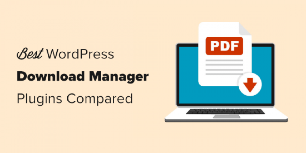7 Best WordPress Download Manager Plugins Compared (2020)