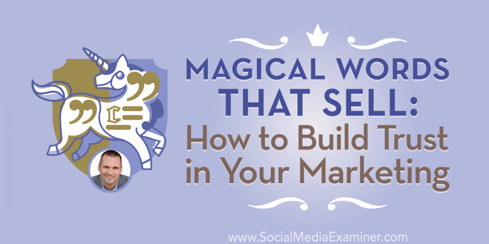 Magical Words That Sell: How to Build Trust in Your Marketing