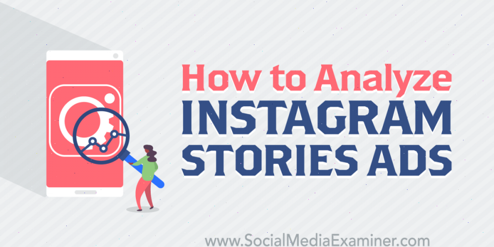 How to Analyze Instagram Stories Ads
