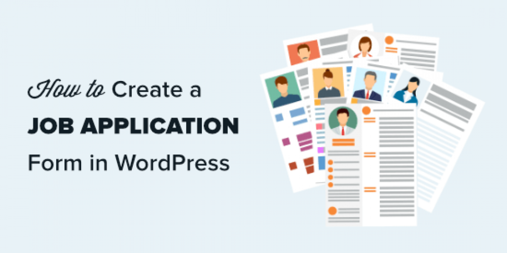 How to Create a Job Application Form in WordPress (Easily)