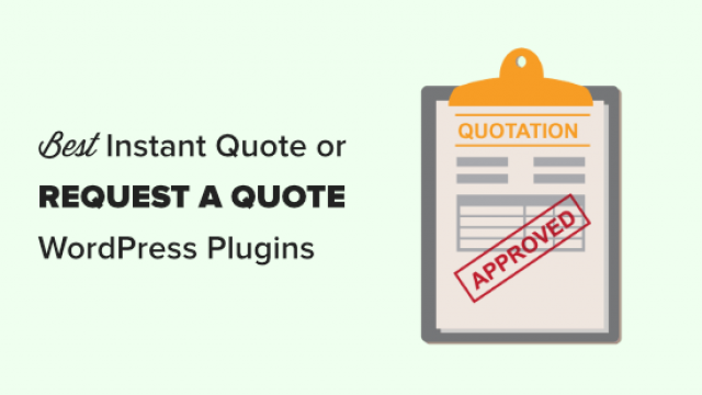 5 Best WordPress Request a Quote Plugins (Instant Quotes)