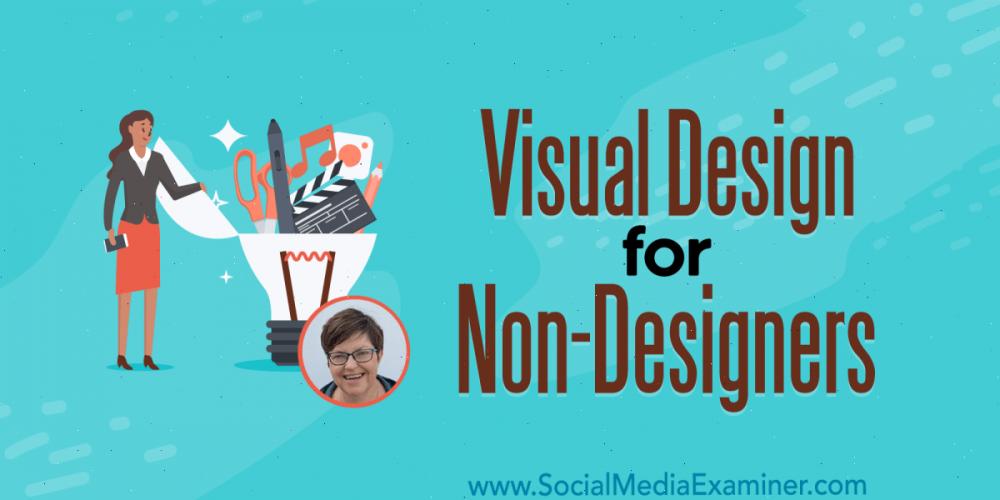 Visual Design for Non-Designers