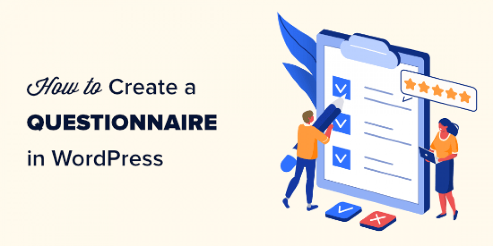 How to Create a Questionnaire in WordPress (Easy Way)