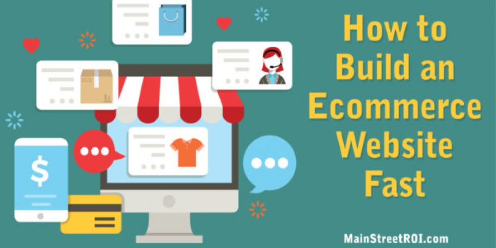 How to Build an Ecommerce Website Fast