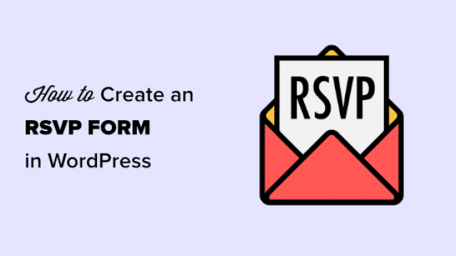 How to Create an RSVP Form in WordPress (Easy)