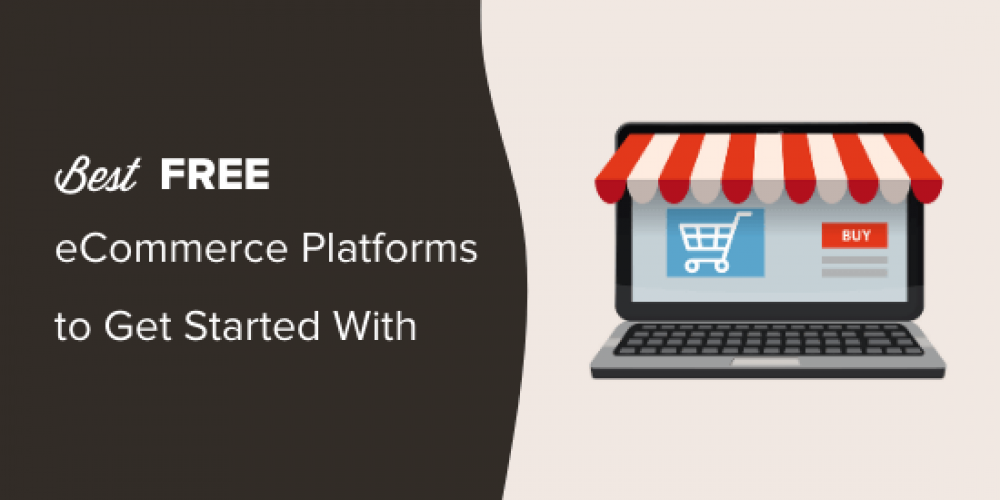 7 Best Free Ecommerce Platforms for 2020 (Compared)