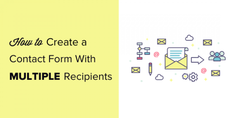 How to Create a Contact Form with Multiple Recipients (4 Ways)