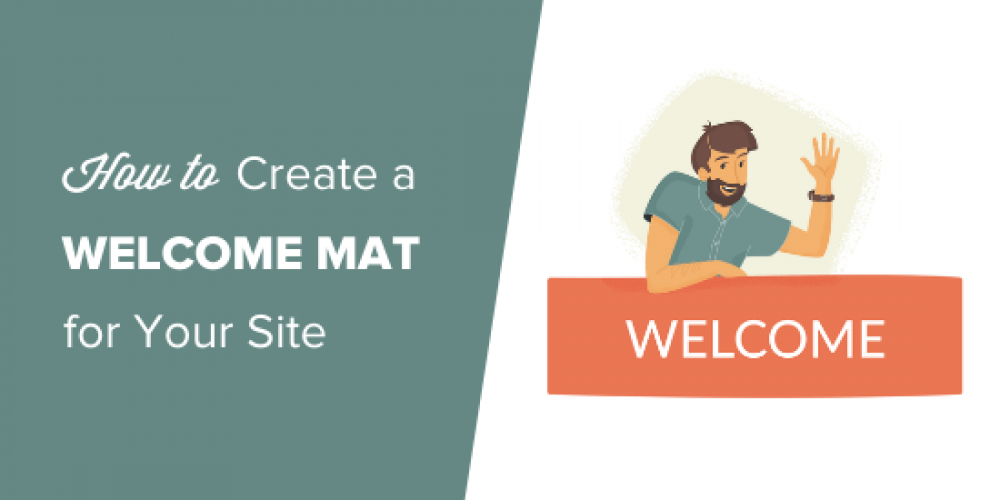 How to Create a Welcome Mat for Your WordPress Site (+ Examples)