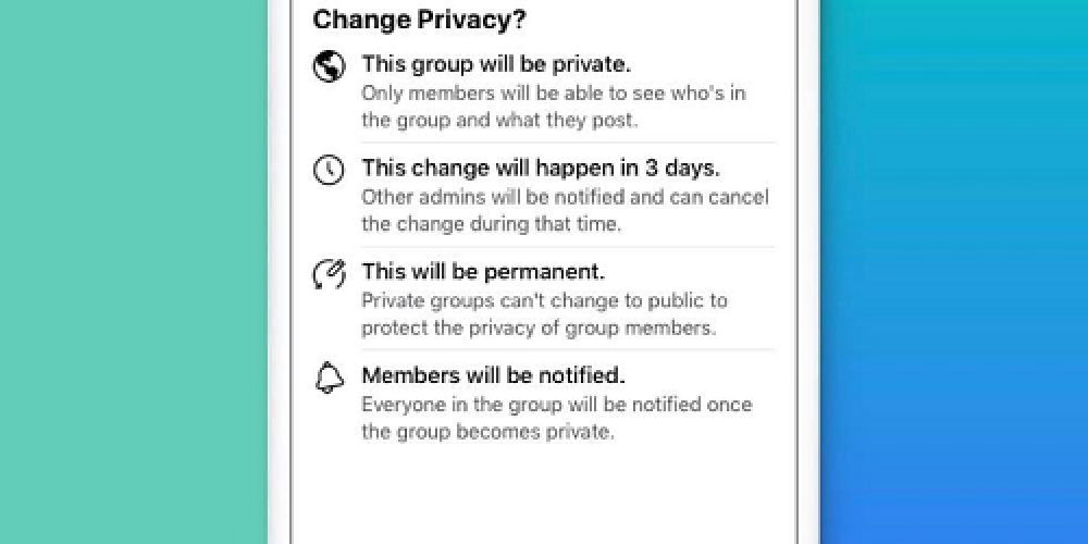 Facebook Adds New Setting to Stop Private Groups Being Switched to 'Public'