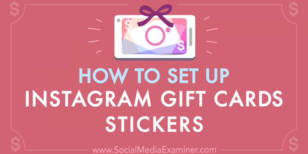 How to Set Up Instagram Gift Cards Stickers