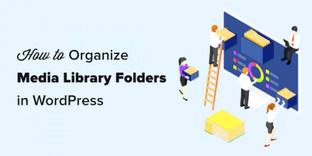 How to Organize WordPress Files in Media Library Folders
