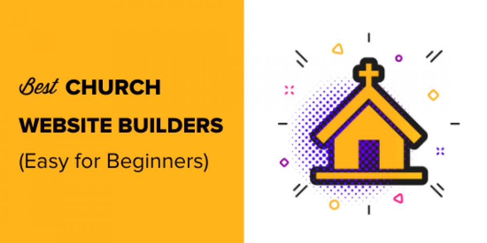 9 Best Church Website Builders of 2020 (Easy for Beginners)
