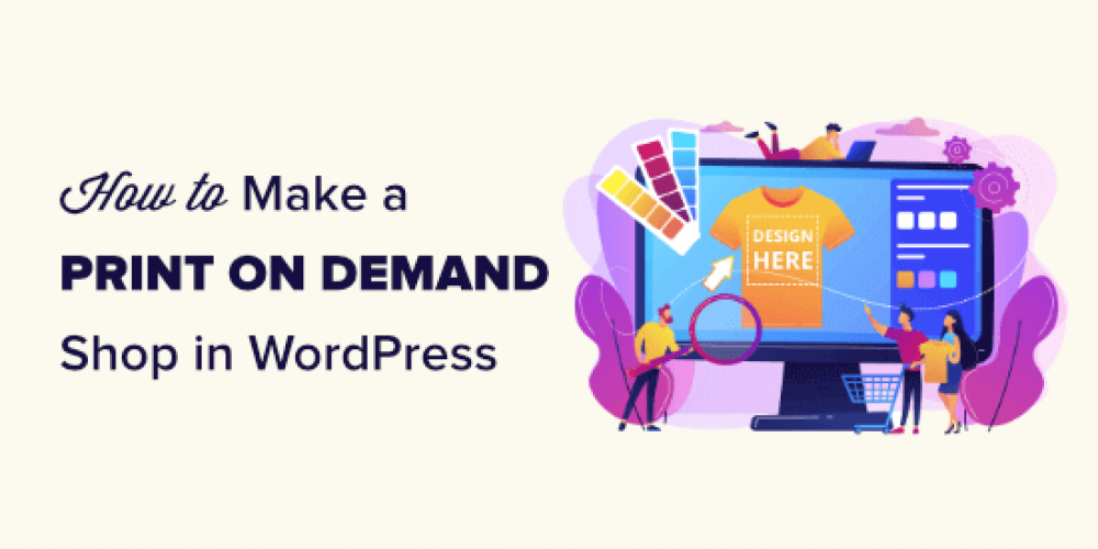 How to Make a Print on Demand Shop in WordPress
