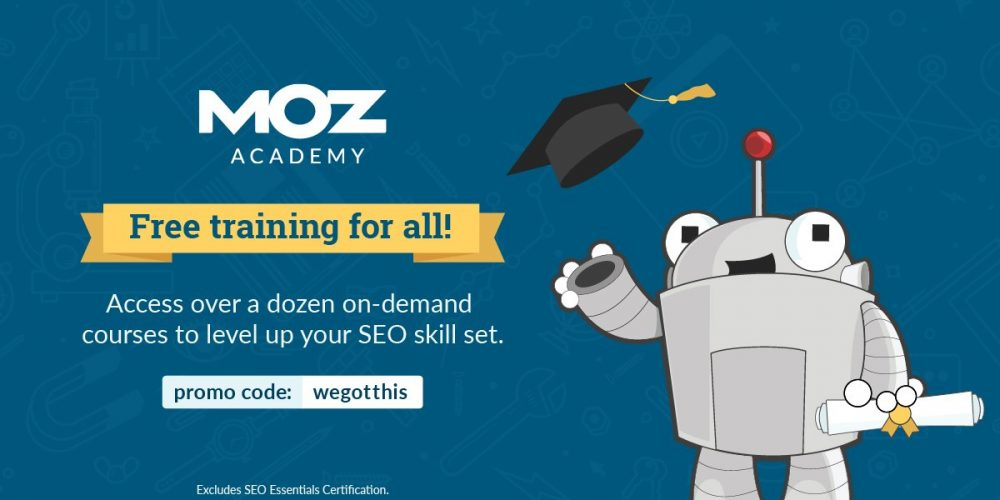 You Can Now Take Moz Academy Courses for Free
