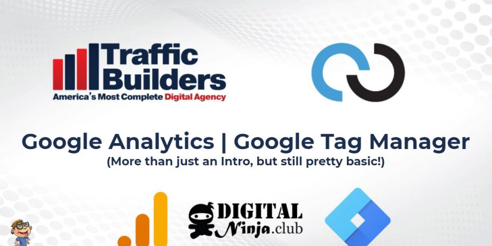 Intro to Google Analytics & Tag Manager