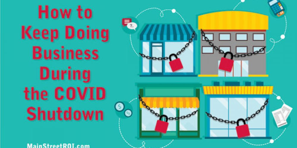 How to Keep Doing Business During the COVID Shutdown