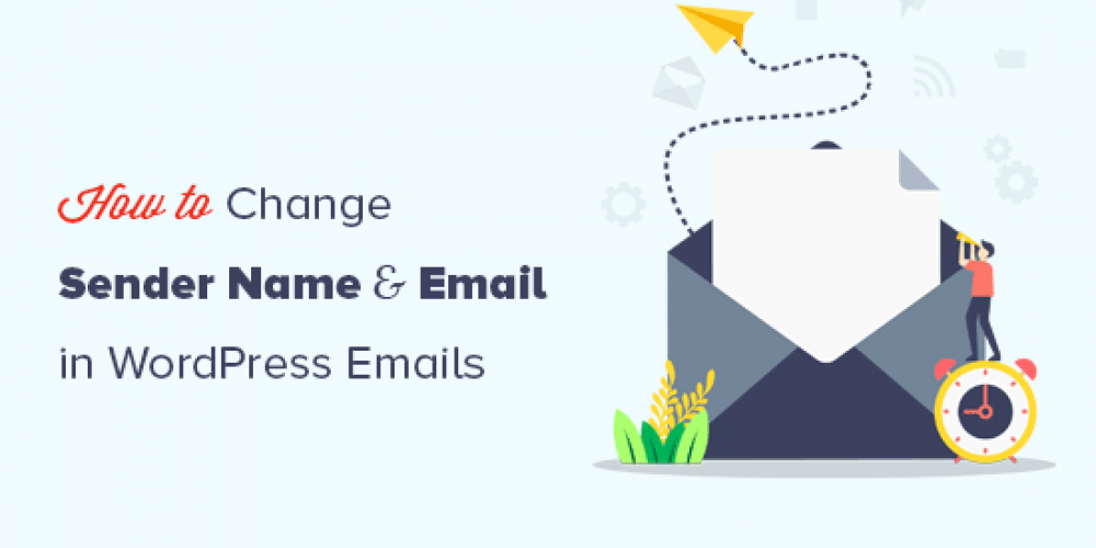 How to Change Sender Name in Outgoing WordPress Email