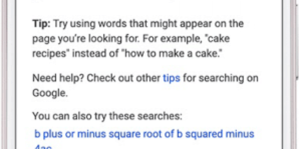 Google launches search tips for when the query doesn't return great matches