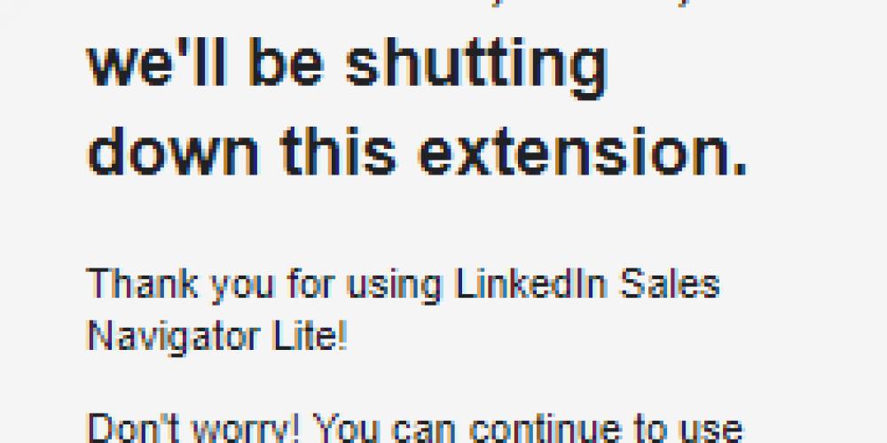 LinkedIn's Shutting Down its Sales Navigator Gmail Extension