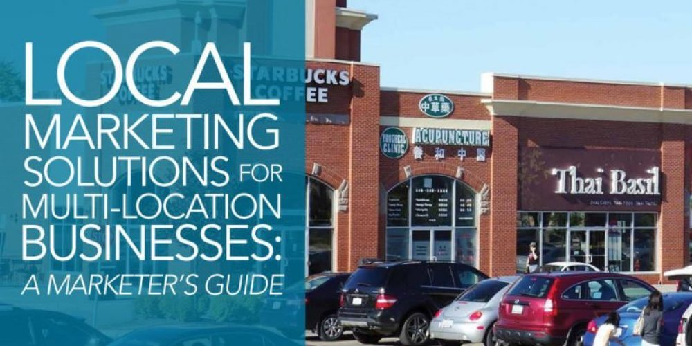 Choosing a local marketing solution for your multi-location business