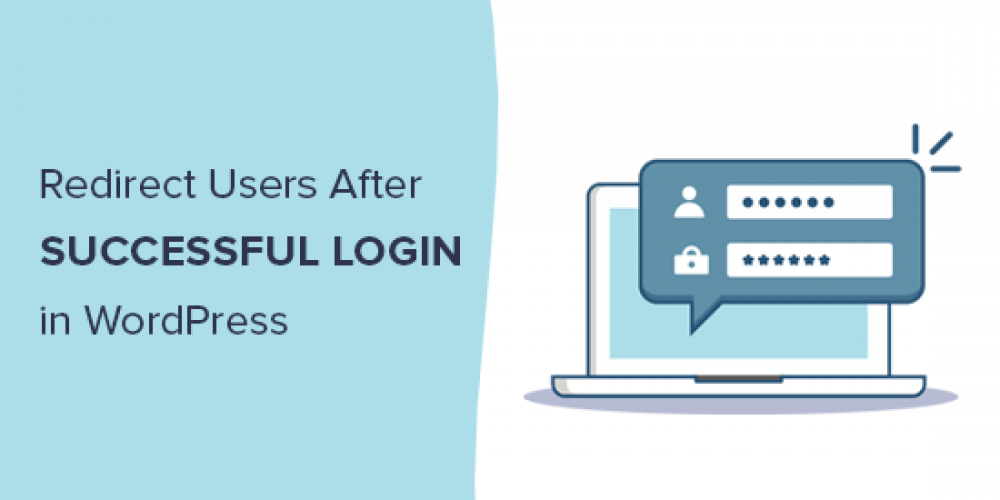 How to Redirect Users after Successful Login in WordPress
