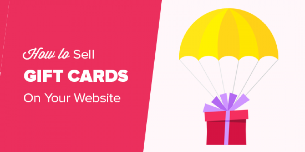 How to Sell Gift Cards with WordPress and Boost Your Revenue