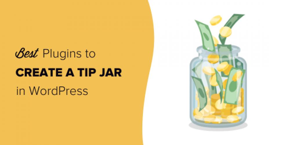 7 Best Tip Jar Plugins for WordPress