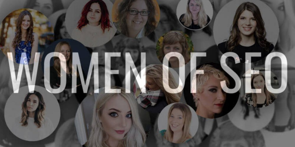 13 stories of women who are shaping the SEO field