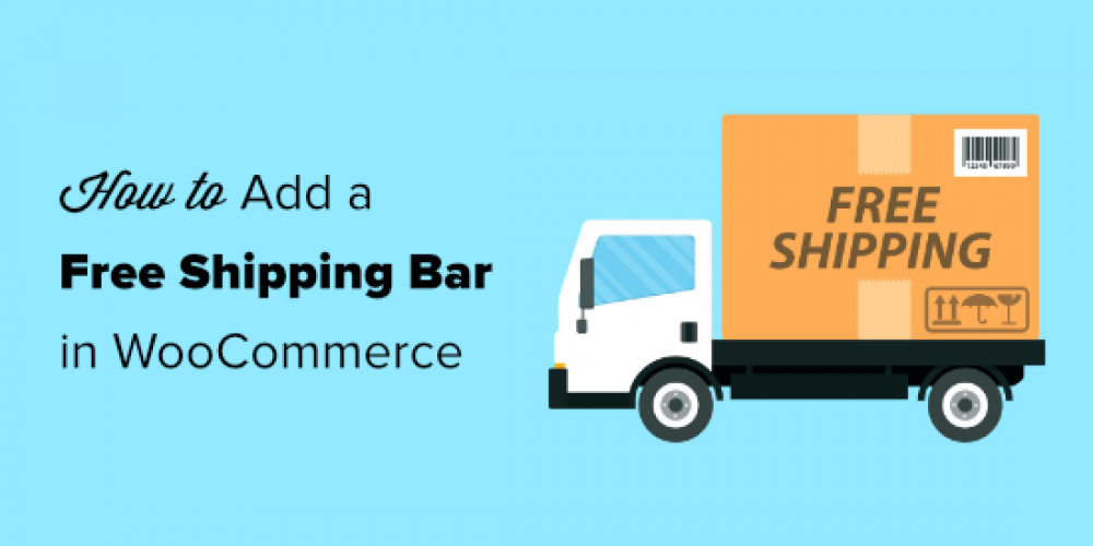 How to Add a Free Shipping Bar in WooCommerce